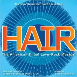 Hair [New Broadway Cast Recording]