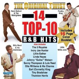 The Original Twist: 14 Top-Ten R&B Hits