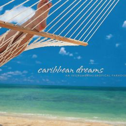 Caribbean Dreams: An Instrumental Tropical Paradise