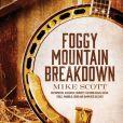 CD Cover Image. Title: Foggy Mountain Breakdown, Artist: Mike Scott