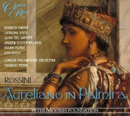 Rossini: Aureliano in Palmira