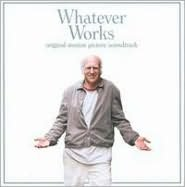 Whatever Works [Original Motion Picture Soundtrack]