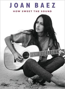 Joan Baez: How Sweet the Sound
