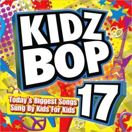 Kidz Bop, Vol. 17