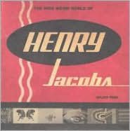 The Wide Weird World of Henry Jacobs/The Fine Art of Goofing Off [CD & DVD]