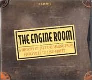 The Engine Room: A History of Jazz Drumming from Storyville to 52nd Street