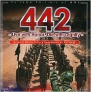 442: Live with Honor, Die with Dignity – Extreme Patriots of WWII [Original Motion Pict