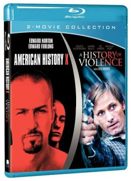 American History X/a History of Violence