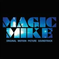 Magic Mike [Original Soundtrack]
