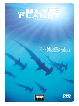 Blue Planet: Seas of Life 1