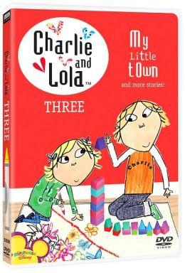Charlie & Lola Vol. 3 - My Little Town
