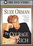 Suze Orman: The Courage To Be Rich