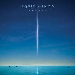 Liquid Mind VI: Spirit
