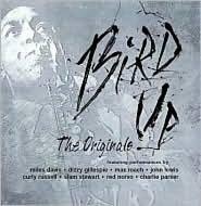 Bird Up: The Originals