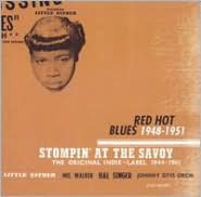 Stompin' At the Savoy: Red Hot Blues, 1948 - 1951