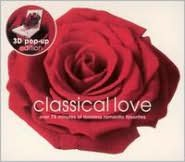 Classical Love (3D Pop-Up Edition)