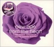 New Age From The Heart: The Ultimate Collection Of Etheral Romantic Favorites