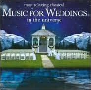 Most Relaxing Classical Music for Weddings in the Universe