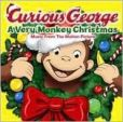 CD Cover Image. Title: Curious George: A Very Monkey Christmas