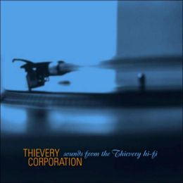 Sounds from the Thievery Hi-Fi [Bonus Tracks]