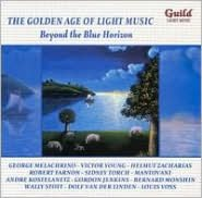 The Golden Age of Light Music: Beyond the Blue Horizon