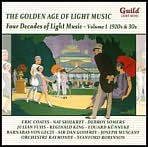 The Golden Age of Light Music: Four Decades of Light Music, Vol. 1 - 1920s & 30s