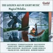 The Golden Age of Light Music: Magical Melodies