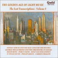 The Golden Age of Light Music: The Lost Transcriptions, Vol. 1