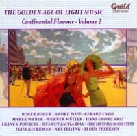 The Golden Age of Light Music: Continental Flavour, Vol. 2