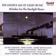 The Golden Age of Light Music: Melodies for the Starlight Hours