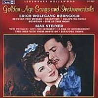 Legendary Hollywood Golden Age Songs and Instrumentals: Music from,Films by Korngold &