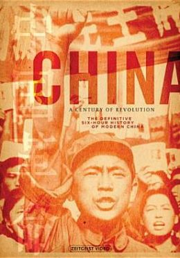 China: a Century of Revolution