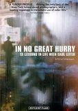 Video/DVD. Title: In No Great Hurry: 13 Lessons in Life with Saul Leiter