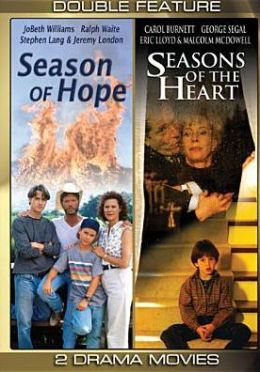 Season of Hope/Seasons of the Heart