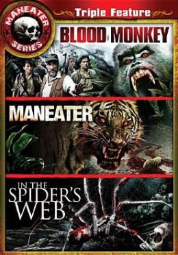 Maneater/in the Spider's Web/Blood Monkey