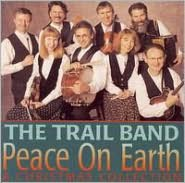 Peace On Earth: A Christmas Collection (Trail Band)