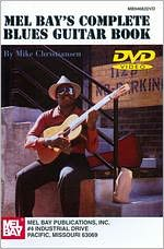 Mike Chistriansen: Mel Bay's Complete Blues Guitar Book