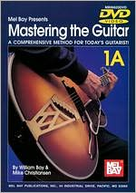 Mastering the Guitar: A Comprehensive Method for Today's Guitarist - 1A