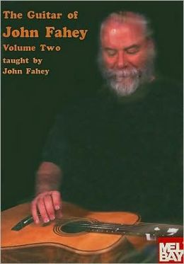 The Guitar of John Fahey, Vol. 2