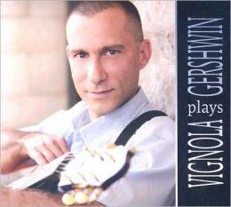 Vignola Plays Gershwin