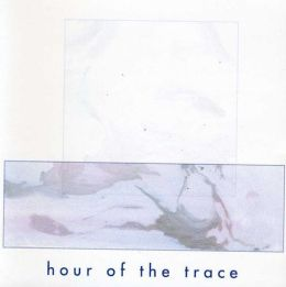 Hour of the Trace