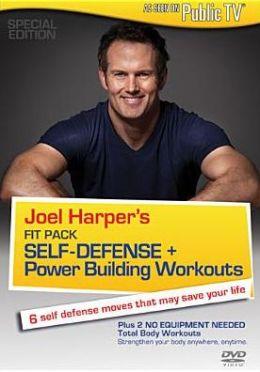 Joel Harper's Fit Pack - Self Defense + Power Building Workouts