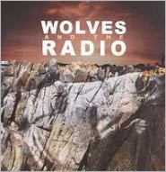 Wolves and the Radio