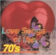 Love Songs of the 70's [Sony]