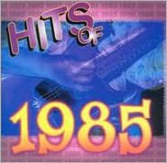 Hits of 1985