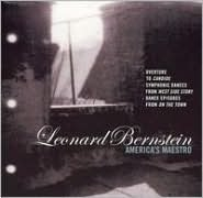 Leonard Bernstein: America's Maestro