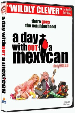 Un día sin mexicanos (A Day Without a Mexican)