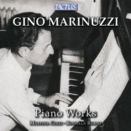 Gino Marinuzzi: Piano Works