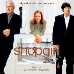 Shopgirl [Original Motion Picture Score]