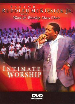 Rudolph McKissick, Jr.: Intimate Worship